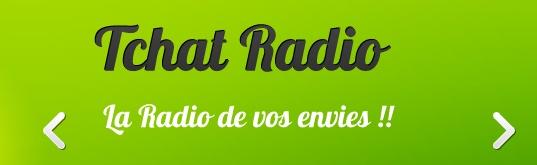 Tchat-radio la radio de vos envies