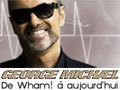 George Michael - De Wham à aujourd'hui